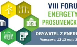 Relacja z VIII Forum Energetyki Prosumenckiej